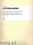 Ok�adka: Lutos�awski Witold, Chantefleurs et chantefables, cykl pie�ni na sopran i orkiestr�