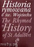 Okładka: , Historia rymowana o św. Wojciechu