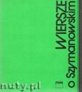 Ok�adka: Opalski J�zef, Wiersze o Szymanowskim