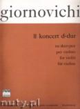 Ok�adka: Giornovichi Giovanni Mane, II koncert D-dur na skrzypce (wyc.fortepianowy)