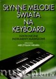 Okładka: Niemira Mieczysław, Słynne melodie świata na keyboard, z. 4