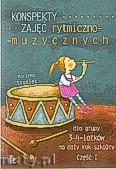 Okładka: Staniek Marzena, Konspekty zajęć rytmiczno-muzycznych dla grupy 3-4-latków na cały rok szkolny część I