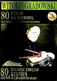 Okładka: Grabowski Witold, 80 etiud na werbel dla Szkół Muzycznych I stopnia