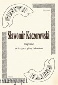 Ok�adka: Kaczorowski S�awomir, Ragtime na skrzypce, gitar� i akordeon