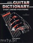 Okładka: Chierici F., The Leeds Guitar Dictionary 2400 chord positions