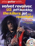 Ok�adka: R�ni, Play Guitar With... Velvet Revolver, U2, Jeff Buckley, The Killers, Jet And Razorlight