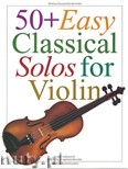 Ok�adka: , 50 Easy Classical Solos For Violin