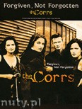 Okładka: Corrs The, Forgiven, Not Forgotten