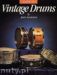 Okładka: Aldridge John, Guide To Vintage Drums
