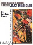 Ok�adka: Rubardt Paul, Technical Exercises For The Intermediate To Professional Jazz Musician