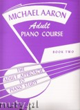 Okładka: Aaron Michael, Michael Aaron Adult Piano Course, Vol. 2