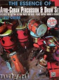 Ok�adka: Uribe Ed, The Essence Of Afro-Cuban Percussion And Drum Set