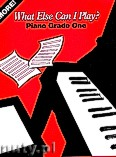 Okładka: , More! What Else Can I Play Piano Grade One