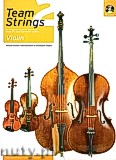 Ok�adka: Duckett Richard, Goodborn Olive, Rogers Christopher, Team Strings 2: Violin With CD