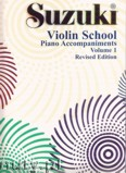 Okładka: Suzuki Shinichi, Suzuki Violin School: Piano Accompaniments, Revised Edition, Vol. 1