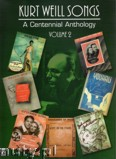 Ok�adka: Weill Kurt, A Centennial Anthology, vol. 2