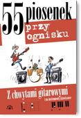 Ok�adka: Mi�tus Maciej, 55 piosenek przy ognisku z chwytami gitarowymi