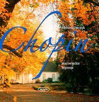 Okładka: Owczuk Barbara, Chopin. Mazowieckie impresje