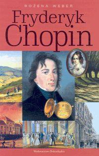 Ok�adka: Weber Bo�ena, Fryderyk Chopin