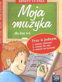 Okładka: Graczyk Marzena, Moja muzyka dla klas 4-6. Zeszyt ucznia