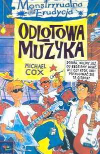 Okładka: Cox Michael, Monstrrrualna Erudycja. Odlotowa muzyka