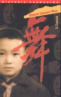 Okładka: Cunxin Li, Ostatni tancerz Mao