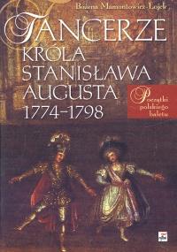 Okładka: Mamontowicz-Łojek Bożena, Tancerze króla Stanisława Augusta