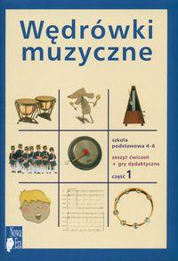 Okładka: , Wędrówki muzyczne. Muzyka dla szkoły podstawowej kl. 4-6. Zeszyt ćwiczeń cz. 1 + gry