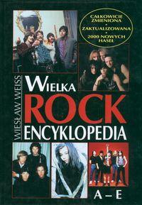 Okładka: Weiss Wiesław, Wielka Rock Encyklopedia t.1 /A-E/