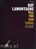 Ok�adka: LaMontagne Ray, Till The Sun Turns Black