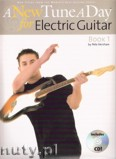 Ok�adka: Kershaw Pete, A New Tune A Day: Electric Guitar - Book 1 (CD Edition)
