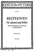Okładka: Beethoven Ludwig van, Ne' giorni tuoi felici, Duo for Sopran, Tenor and Orchestra