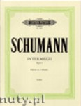 Ok�adka: Schumann Robert, Intermezzi for Piano, Op. 4