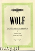 Okładka: Wolf Hugo, Spanish Songbook for Voice and Piano, Vol. 1