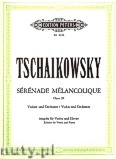 Ok�adka: Czajkowski Piotr, S�r�nade M�lancolique for Violin and Piano, Op. 26