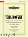Okładka: Czajkowski Piotr, Variations on a Rococo Theme, Op. 33 for Violoncello and Orchestra