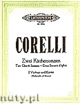 Okładka: Corelli Arcangelo, Two Church Sonatas for 2 Violins and Piano, Vol. 1