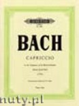 Ok�adka: Bach Johann Sebastian, Capriccio in B flat on the Departure of his Most Beloved Brother BWV 992