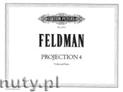 Ok�adka: Feldman Morton, Projection IV for Violin and Piano