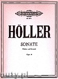 Okładka: Höller Karl, Sonata for Violin and Piano, Op. 4