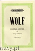 Okładka: Wolf Hugo, Goethe-Lieder: 51 Songs Vol.3 (High-medium voice-Pf)