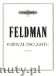 Okładka: Feldman Morton, Vertical Thoughts I for 2 Pianos