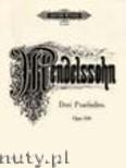 Okładka: Mendelssohn-Bartholdy Feliks, 3 Preludes, Op. 104a