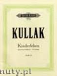 Okładka: Kullak Theodor, Kinderleben Op.62 & Op.81 (Pf)