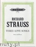 Ok�adka: Strauss Ryszard, Three Love Songs for High or Medium Voice and Piano