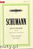 Okładka: Schumann Robert, Dichterliebe op. 48 für Singstimme und Klavier (Originalausgabe für Hohe Stimme)