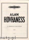 Okładka: Hovhaness Alan, Twelve Armenian Folk Songs Op. 43 (Pf)