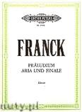 Okładka: Franck César, Präludium, Aria und Finale