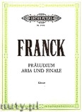 Ok�adka: Franck C�sar, Pr�ludium, Aria und Finale