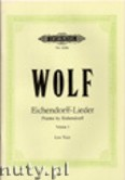 Okładka: Wolf Hugo, Poems by Eichendorff for Voice and Piano, Vol. 1